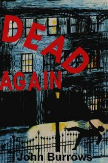 Dead Again av John Burrows (Heftet)
