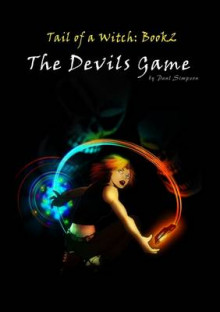 The Devils Game - Tail of a Witch Book2 av Paul Simpson (Heftet)