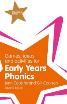 Games, Ideas and Activities for Early Years Phonics av Gill Coulson og Lynn Cousins (Heftet)