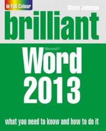 Brilliant Word 2013 av Steve Johnson (Heftet)