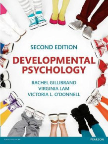 Developmental Psychology av Rachel Gillibrand, Virginia Lam og Victoria L. O'Donnell (Heftet)