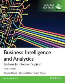 Business Intelligence and Analytics: Systems for Decision Support av Efraim Turban, Ramesh Sharda og Dursun Delen (Heftet)