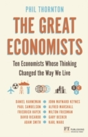 The Great Economists av Phil Thornton (Heftet)