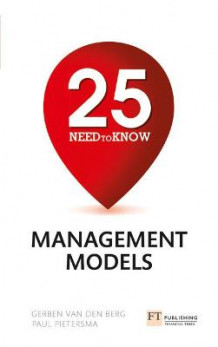 25 Need-To-Know Management Models av Gerben Van Den Berg og Paul Pietersma (Heftet)