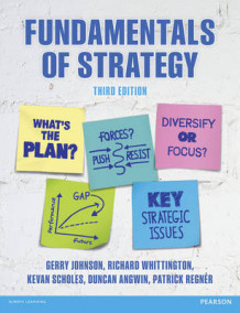 Fundamentals of Strategy av Gerry Johnson, Richard Whittington, Kevan Scholes, Patrick Regner og Duncan Angwin (Heftet)