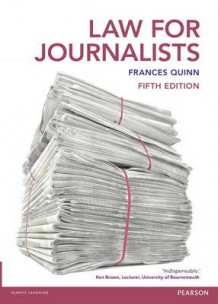 Law for Journalists av Frances Quinn (Heftet)