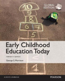 Early Childhood Education Today, Global Edition av George S. Morrison (Heftet)