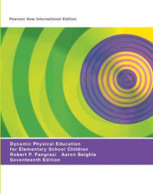 Dynamic Physical Education for Elementary School Children: Pearson New International Edition av Robert P. Pangrazi og Aaron Beighle (Heftet)