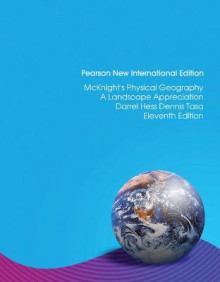 McKnight's Physical Geography: Pearson New International Edition av Darrel Hess og Dennis G. Tasa (Heftet)