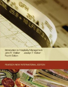 Introduction to Hospitality Management: Pearson New International Edition av John R. Walker og Josielyn T. Walker (Heftet)