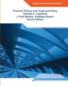 Financial theory and corporate policy: pearson new international edition av Kuldeep Shastri (Heftet)