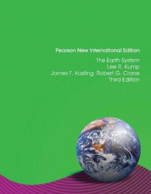 The Earth System av James F. Kasting, Lee R. Kump og Robert G. Crane (Heftet)