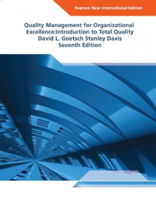 Quality Management for Organizational Excellence av David L. Goetsch og Stanley Davis (Heftet)
