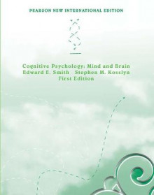 Cognitive Psychology av Edward E. Smith og Stephen M. Kosslyn (Heftet)