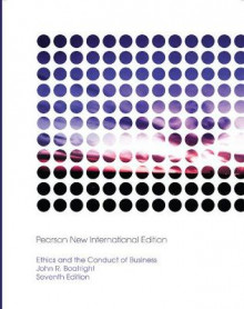 Ethics and the Conduct of Business av John R. Boatright (Heftet)