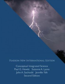 Conceptual Integrated Science: Pearson New International Edition av Paul G. Hewitt, Suzanne A. Lyons, John A. Suchocki og Jennifer Yeh (Heftet)