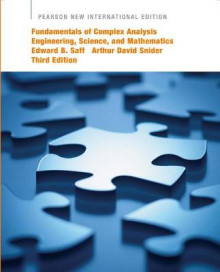 Fundamentals of Complex Analysis with Applications to Engineering, Science, and Mathematics av Edward B. Saff og Arthur David Snider (Heftet)