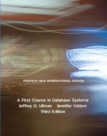A First Course in Database Systems av Jeffrey D. Ullman og Jennifer Widom (Heftet)