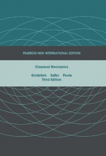 Classical Mechanics: Pearson New International Edition av Herbert Goldstein, Charles P. Poole og John L. Safko (Heftet)