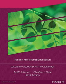 Laboratory Experiments in Microbiology: Pearson New International Edition av Ted R. Johnson og Christine L. Case (Heftet)