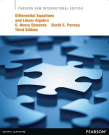Differential Equations and Linear Algebra av C. Henry Edwards og David E. Penney (Heftet)