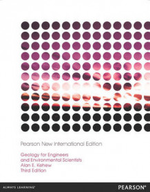 Geology for Engineers and Environmental Scientists av Alan E. Kehew (Heftet)