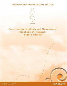 Construction Methods and Management av Stephens W. Nunnally (Heftet)