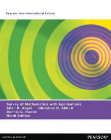A Survey of Mathematics with Applications: Pearson New International Edition av Allen R. Angel, Christine D. Abbott og Dennis C. Runde (Heftet)