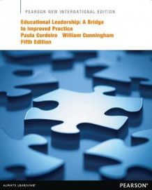 Educational Leadership: Pearson New International Edition av Paula A. Cordeiro og William G. Cunningham (Heftet)