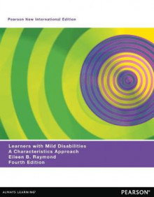 Learners with Mild Disabilities av Eileen B. Raymond og Catherine M. DeCourcey (Heftet)