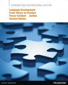 Language Development from Theory to Practice av Khara L. Pence Turnball og Laura M. Justice (Heftet)