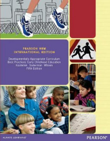 Developmentally Appropriate Curriculum av Marjorie J. Kostelnik, Anne K. Soderman og Alice P. Whiren (Heftet)