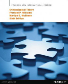 Criminological Theory av Franklin P. Williams og Marilyn D. McShane (Heftet)