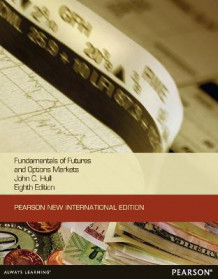 Fundamentals of Futures and Options markets av John C. Hull (Heftet)
