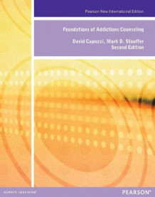 Foundations of Addiction Counseling av David Capuzzi og Mark D. Stauffer (Heftet)