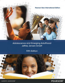 Adolescence and Emerging Adulthood av Jeffrey Jensen Arnett (Heftet)
