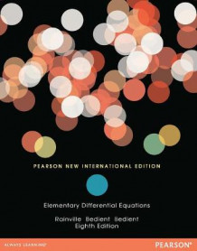 Elementary Differential Equations: Pearson New International Edition av Earl D. Rainville, Phillip Edward, Bedient og Richard E. Bedient (Heftet)