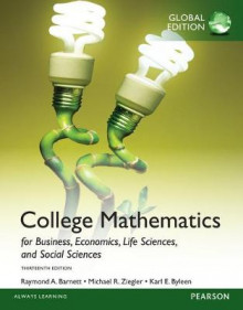College Mathematics for Business, Economics, Life Sciences and Social Sciences, Global Edition av Raymond A. Barnett, Michael R. Ziegler og Karl E. Byleen (Heftet)