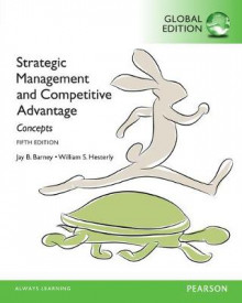 Strategic Management and Competitive Advantage: Concepts, Global Edition av Jay B. Barney og William Hesterly (Heftet)