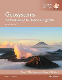 Geosystems: An Introduction to Physical Geography, Global Edition av Robert Christopherson (Heftet)