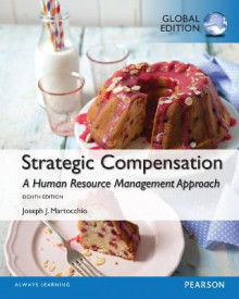 Strategic Compensation: A Human Resource Management Approach, Global Edition av Joseph J. Martocchio (Heftet)