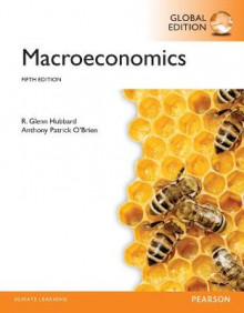 Macroeconomics, Global Edition av R. Glenn Hubbard og Anthony Patrick O'Brien (Heftet)