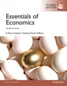 Essentials of Economics with MyEconLab av R. Glenn Hubbard og Anthony P. O'Brien (Blandet mediaprodukt)