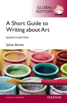 A Short Guide to Writing About Art, Global Edition av Sylvan Barnet (Heftet)