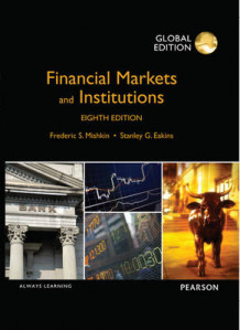 Financial Markets and Institutions, Global Edition av Frederic S Mishkin og Stanley Eakins (Heftet)