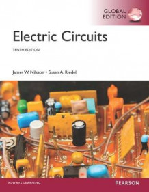 Electric Circuits: Global Edition av James Nilsson og Susan Riedel (Heftet)
