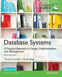 Database Systems: A Practical Approach to Design, Implementation, and Management: Global Edition av Thomas Connolly og Carolyn Begg (Blandet mediaprodukt)