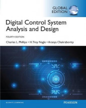 Digital Control System Analysis & Design, Global Edition av James Brickley, Aranya Chakrabortty, Troy Nagle og Charles Phillips (Heftet)