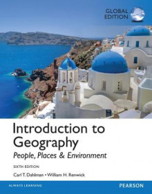 Introduction to Geography: People, Places, and Environment, Global Edition av Carl H. Dahlman, William H. Renwick og Edward Bergman (Heftet)