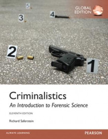 Criminalistics: An Introduction to Forensic Science, Global Edition av Richard Saferstein (Heftet)